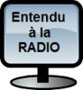 Entendu a la radio